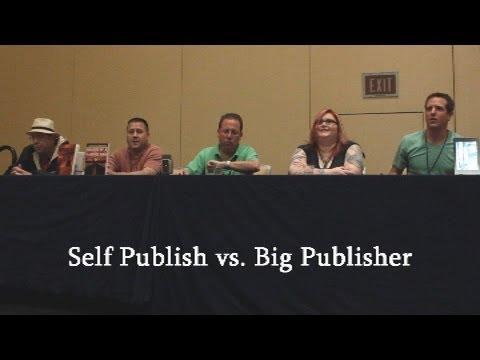 Self Publish vs. Big Publisher - Panel Discussion