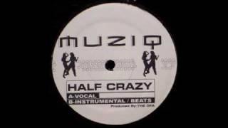 Half Crazy (DFA Vocal) - Musiq Soulchild