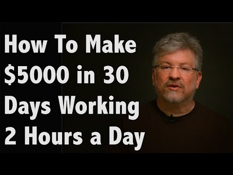 how-to-make-$5000-in-30-days-working-2-hours-a-day