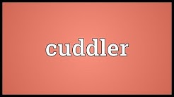 Cuddler Meaning