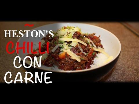CHILLI CON CARNE: Heston Blumenthal Cookbook
