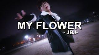 [K-pop] JBJ (제이비제이) - My Flower (꽃이야) Full Cover Dance 커버영상