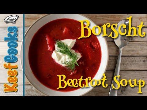 Best Borscht Recipe - Borsch Ukrainian/Russian Beetroot Soup #keefcooks