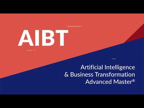 Advanced Master AIBT - Artificial Intelligence & Business Transformation