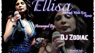 Dj Zodiac Feat Elissa Khoury - Mعash Wala Kan Remix