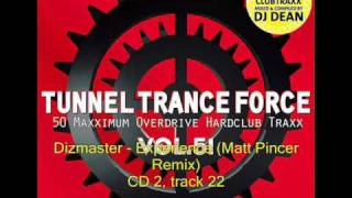 Dizmaster - Experience (Matt Pincer Remix) - Tunnel Trance Force 51 edit