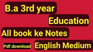 b.a programme 3rd year Education Notes in english || b.a 3rd year sol education Notes || Education