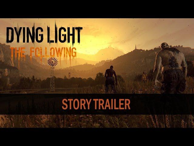 Dying Light: The Following (видео)