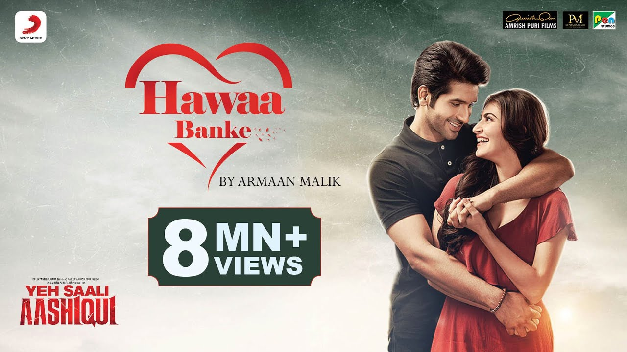 Hawaa Banke - Yeh Saali Aashiqui | Armaan Malik | Vardhan Puri | Shivaleeka Oberoi | Hitesh Modak