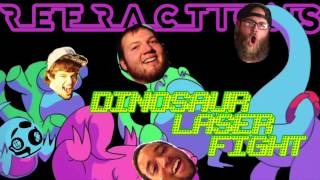 Refractions - Dinosaur Laser Fight (Ninja Sex Party Cover)