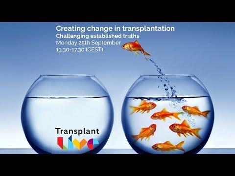 Creating Change in Transplantation - Challenging established truths