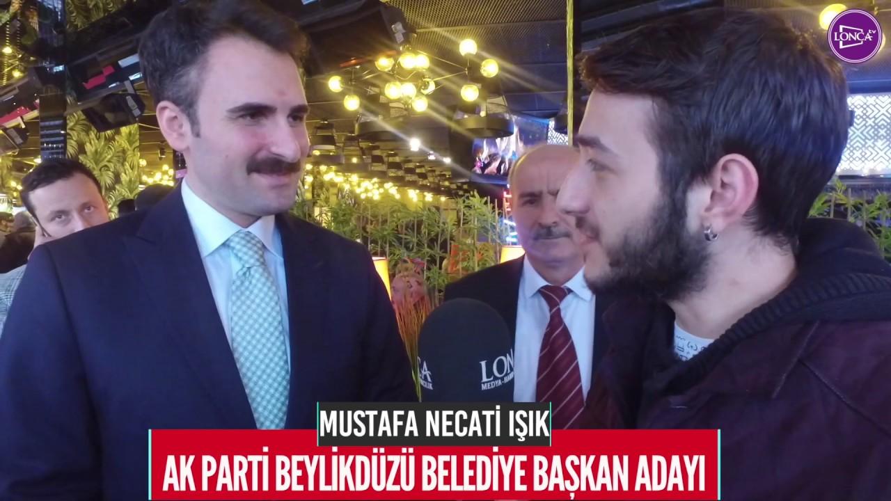 Mustafa Necati Işık Beylikdüzü'ne Işık Saçacağız