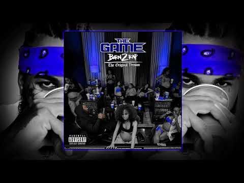 Download The Game - Born 2 Rap Original Version RARE/CDQ Mp4 baru