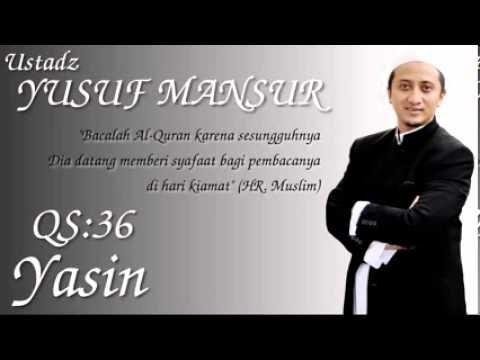 Murottal Yusuf Mansur : QS 36 Yasin