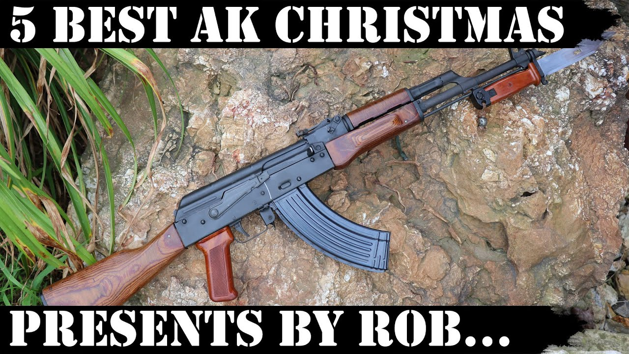5 Best Ak Christmas Presents By Rob 2019 Youtube