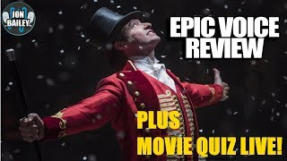 THE GREATEST SHOWMAN Review & MOVIE QUIZ LIVE!