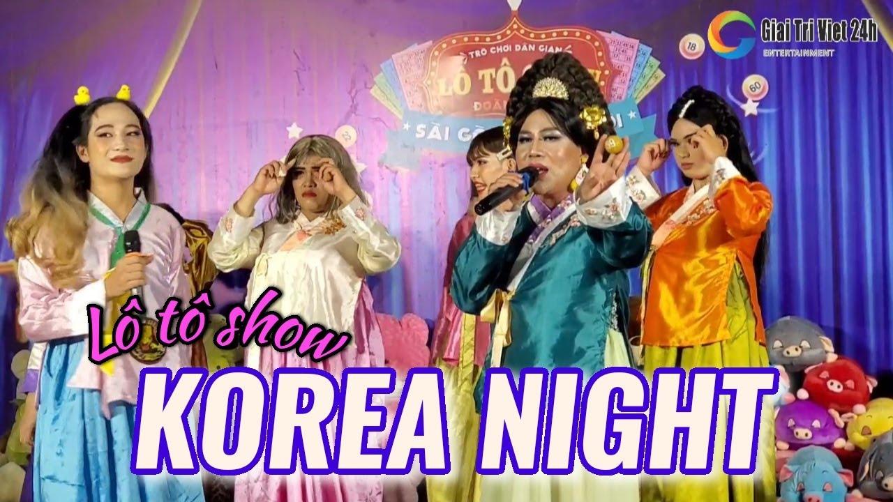 Tưng bừng lô tô show KOREA NIGHT cùng các người đẹp Sài Gòn Tân Thời