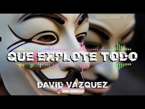 PONELO Y QUE EXPLOTE TODO 💣 - Enganchado Remix Fiestero 2018 - DAVID VAZQUEZ