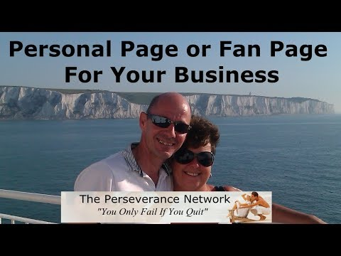 Personal Page or Fan Page For Your Business