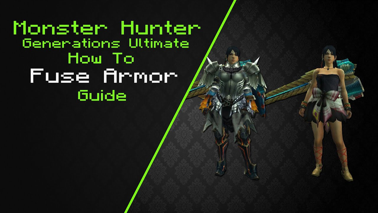 MHGU How to Fuse Armor Guide
