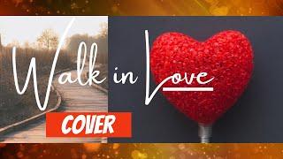 El-shammah : Walk in love - Marches dans l'amour Dena Mwana et Gwen Dressaire - cover Naya Tapinoy.