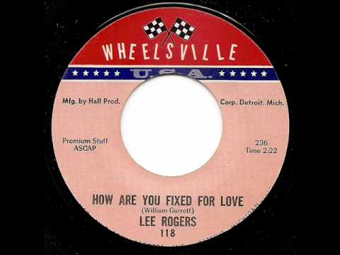 LEE ROGERS - How Are You Fixed For Love.wmv