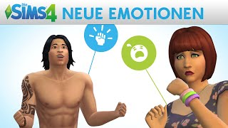 Die Sims 4: NEUE EMOTIONEN - Gameplay Trailer