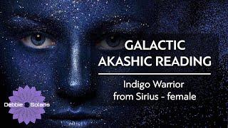 Title: Galactic Akashic Reading |  Indigo Warrior from Sirius - female