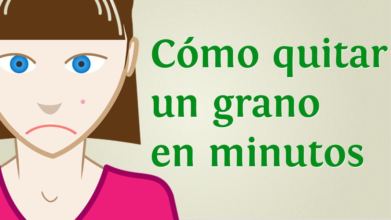 4 Trucos Para Quitar Un Grano En Minutos Youtube