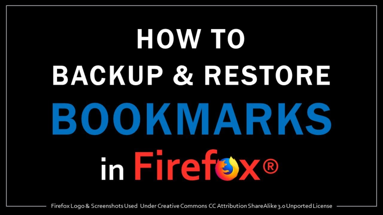 How to Backup & Restore Bookmarks in Firefox