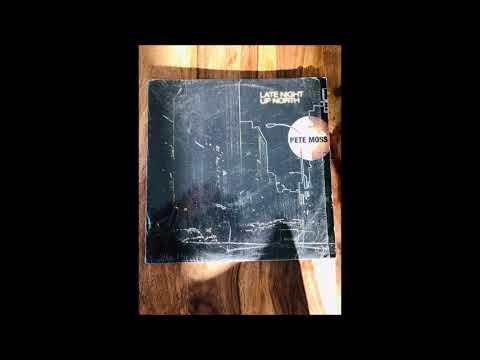 Pete Moss - Late Night Up North (Wink Interpretation)