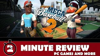 Super Mega Baseball 2 Review || 2 Minute Review 2018