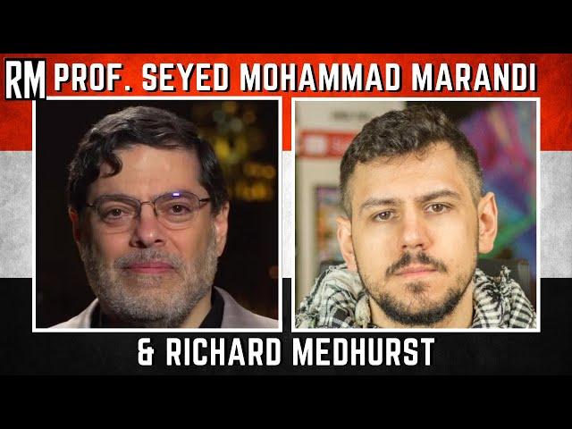 Prof. Seyed Mohammad Marandi & Richard Medhurst LIVE