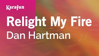 Karaoke Relight My Fire - Dan Hartman *