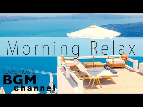 Morning Jazz Mix - Relaxing Cafe Music - Smooth Jazz & Bossa Nova - Saxophone Jazz