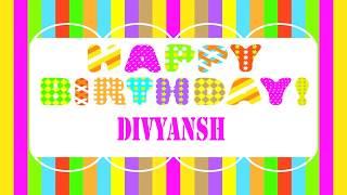 Divyansh   Wishes & Mensajes - Happy Birthday