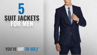 Top 10 Suit Jackets For Men [2018]: Selected Men