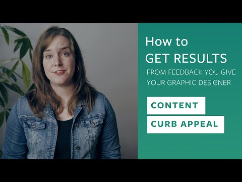 How to Get Results from the Feedback You Give Your Graphic Designer: Content Curb Appeal E.2