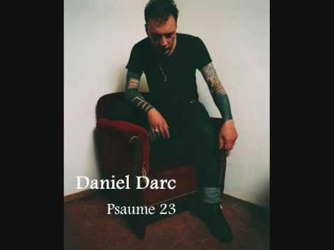 Daniel Darc - Psaume 23