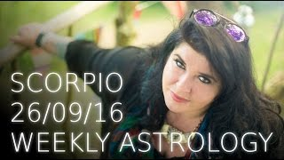 Scorpio Weekly Astrology Forecast September 26th 2016