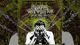 "Phantom Corporation - Cause And Effect 7"" FULL EP (2018 - Crust Punk / D-Beat / Death Metal)"