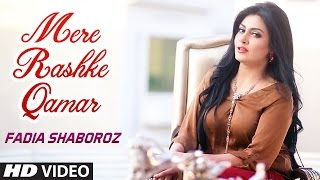 Mere Rashke Qamar (2017) feat. Arijit Singh