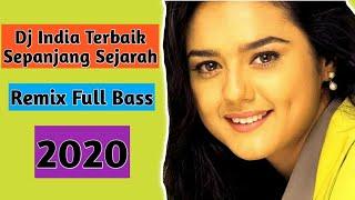 Dj India Terbaik 2020 Sepanjang Sejarah Remix Full Bass
