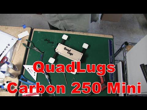 QuadLugs - Carbon 250 Mini version 2 - frame build