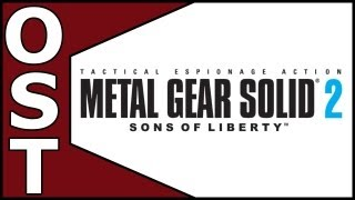 Metal Gear Solid 2: Sons of Liberty OST ♬ Complete Origina...