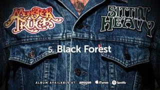 Monster Truck - Black Forest (Sittin' Heavy) 2016