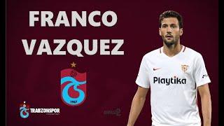 Franco Vázquez • TRABZONSPOR'A HOŞGELDİN┃Skills & Goals 2019 2020