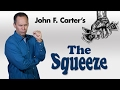 Quot The Squeeze Quot By John F Carter mp3