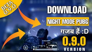PUBG MOBILE: Download NEW Globle 0.9.0 Pubg mobile BETA version, Night Mode & fpp drive | Gamexpro