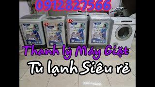 Thanh lý máy giặt - tủ lạnh giá siêu rẻ - bác nào thích em tặng luôn 0912827566